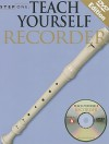 Teach Yourself Recorder [With 2 DVDs] - Amsco Publications