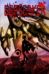 Berserker (Messenger) (Volume 2) - James Walker