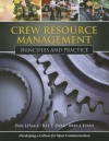 Crew Resource Management: Principles And Practice - Paul LeSage, Jeff T. Dyar, Bruce Evans