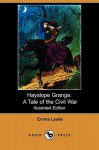 Hayslope Grange: A Tale of the Civil War (Illustrated Edition) (Dodo Press) - Emma Leslie