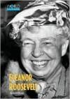World Peacemakers - Eleanor Roosevelt - David Winner