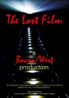The Lost Film - Mark West, Stephen Bacon