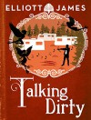 Talking Dirty (Pax Arcana) - Elliott James