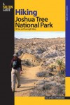 Hiking Joshua Tree National Park: 38 Day and Overnight Hikes - Bill Cunningham, Polly Cunningham