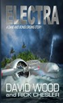 Electra: A Dane and Bones Origins Story (Dane Maddock Origins) (Volume 6) - David Wood, Rick Chesler