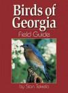 Birds of Georgia Field Guide - Stan Tekiela
