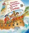 Mein grosses Gucklochbuch von den Piraten - Ruth Scholte van Mast, Sabine Cuno