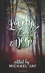 Lovely, Dark, and Deep - Michael Jay