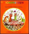 Monster Stew: A Predictable Word Book - Janie Spaht Gill, Bob Reese