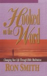 Hooked On The Word - Ron Smith