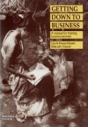 Getting Down to Business: A Training Manual for Businesswomen - Uschi Kraus-Harper, Malcolm Harper