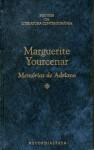 Memórias de Adriano - Marguerite Yourcenar, Martha Calderato