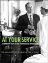 At Your Service: A Hands-On Guide to the Professional Dining Room - The Culinary Institute of America (CIA), John W. Fischer