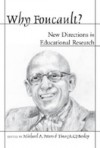 Why Foucault?: New Directions in Educational Research - Michael A. Peters, Tina Besley