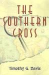 The Southern Cross - Timothy G. Davis