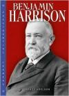 Benjamin Harrison - Bruce Adelson