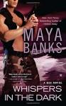 Whispers in the Dark (KGI Novels) by Maya Banks (12-Apr-2012) Mass Market Paperback - Maya Banks