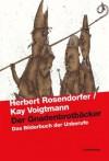 Der Gnadenbrotbäcker: Das Bilderbuch Der Unberufe - Herbert Rosendorfer, Kay Voigtmann