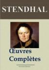 Oeuvres complètes (141 titres annotés et illustrés) (French Edition) - Stendhal