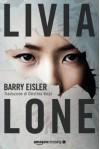 Livia Lone - Barry Eisler, Cristina Volpi