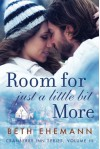 Room for Just a Little Bit More: A Novella (Cranberry Inn) - Beth Ehemann