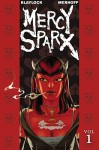 Mercy Sparx #01: Heaven's Dirty Work - Josh Blaylock, Matt Merhoff