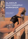 Glamour Photography Workshop: From Finding a Model to the Finished Portfolio - Martin Sigrist