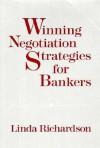 Winning Negotiation Strategies for Bankers - Linda Richardson