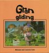 Gran Gliding - Michael Cole, Joanne Cole