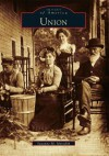 Union (Images of America (Arcadia Publishing)) - Suzanne M. Meredith