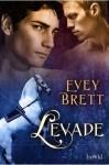 Levade - Evey Brett