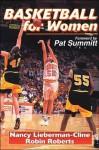Basketball for Women - Nancy Lieberman-Cline, Robin Roberts