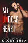 My Undead Heart - Kacey Shea