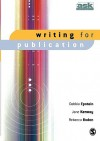 Writing For Publication (The Academic's Support Kit) - Debbie Epstein, Rebecca Boden, Jane Kenway