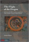The Flight Of The Dragon: An Essay On The Theory And Practice Of Art In China And Japan, Based On Original Sources (Stone Bridge Classics) - Laurence Binyon