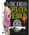 Operation Hebron: A Spy Novel - Eric Jordan
