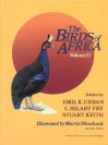 The Birds of Africa, Volume II: Game Birds to Pigeons - Emil K. Urban, C. Hilary Fry, Stuart Keith