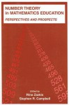 Number Theory in Mathematics Education: Perspectives and Prospects - Rina Zazkis, Stephen R. Campbell
