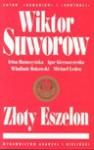 Złoty Eszelon - Wiktor Suworow