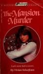 The Mansion Murder (Windswept) - Vivian Schurfranz