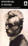 Le Double - Fyodor Dostoyevsky, André Markowicz
