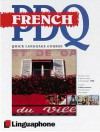 French PDQ-Quick Comprehensive Course: Learn to Speak, Understand, Read and Write French with Linguaphone Language Programs (Linguaphone PDQ) (Linguaphone PDQ) - Michael Buckby