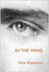 IN THE WIND - Peter Breschard