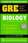 The Best Test Preparation for the GRE, Graduate Record Examination in Biology: Test Preparation - James Ogden, Research & Education Association