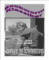 Abenteurer des Schienenstrangs (German Edition) - Jack London