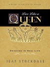 Live Like a Queen - Jean Stockdale