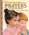 The Golden Books Treasury of Prayers From Around the World (Golden Book) - Eloise Wilkin