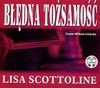 Błędna tożsamość (Płyta CD) - Lisa Scottoline