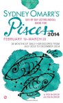 Sydney Omarr's Day-By-Day Astrological Guide for the Year 2014: Pisces (Sydney Omarr's Day-By-Day Astrological: Pisces) - Trish MacGregor, Rob MacGregor