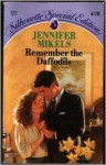 Remember the Daffodils - Jennifer Mikels